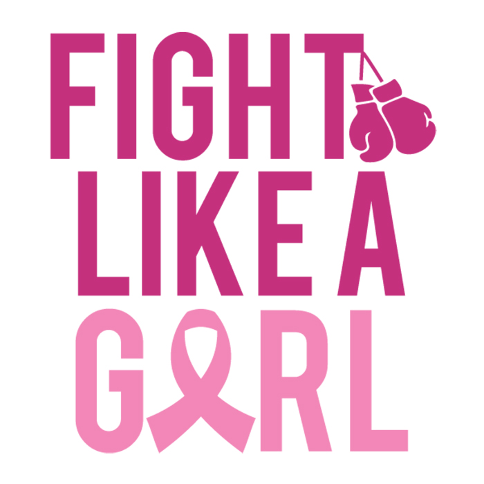 Breast Cancer - fight like a girl